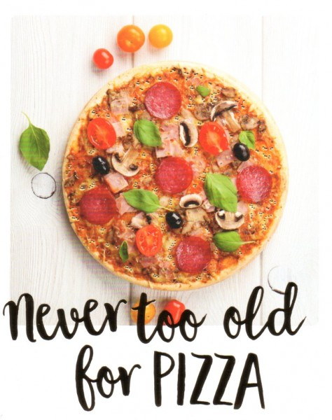 City Products-happymemories Never too old for Pizza
